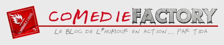 Le blog de la Comedie Factory